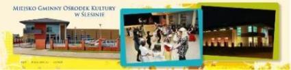 Główka strony Miejsko-Gminnego Ośrodka Kultury w Ślesinie