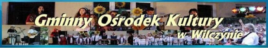 Główka strony Gminnego Ośrodka Kultury w Wilczynie